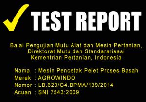 TEST REPORT MESIN PENCETAK PELET PROSES BASAH
