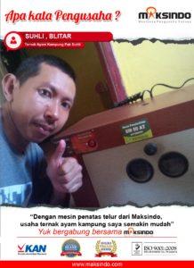 Ternak Ayam Kampung Pak Suhli : Usaha Usaha Ternak Kami Semakin Lancar dengan Tetas Telur Maksindo