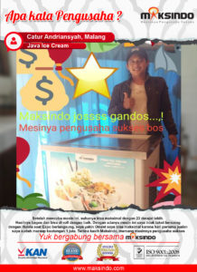 Java Ice Cream : Berkat Mesi Ice Cream dari Maksindo, Usaha Saya Semakin Jos Gandos