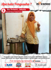 Rumah Makan Pondok Presto : Memakai Mesin Presto Maksindo Membuat Usaha Saya Makin Memuaskan