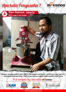 Riko Cake & Ice Cream : Usaha Saya Sangat Terbantu Dengan Mesin Mixer Planetary Maksindo
