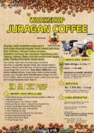 Workshop Juragan Coffee, 2-3 Desember 2017