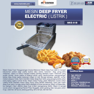 Mesin Deep Fryer Listrik MKS-81B