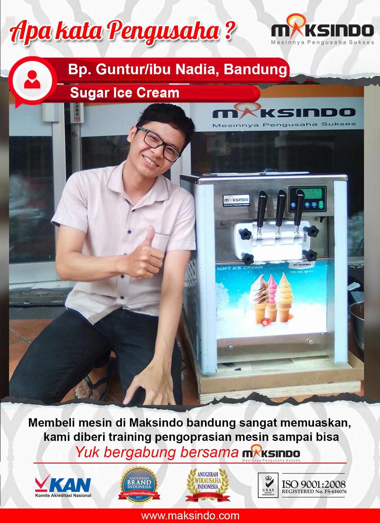 Sugar Ice Cream : Mesin Maksindo Sangat Memuaskan