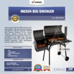Mesin Big Smoker MKS-BLS004