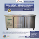 Meja Kerja + Lemari Pendingin (Working Table With Freezer) MKS-WTS201