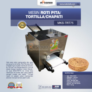 Mesin Roti Pita/Tortilla/Chapati MKS-TRT75