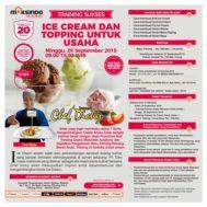 Training Usaha Ice Cream Dan Topping Untuk Usaha, 29 September 2019