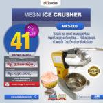 Mesin Es Serut (Ice Crusher MKS-003)
