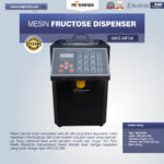Mesin Fructose Dispenser MKS-MF06